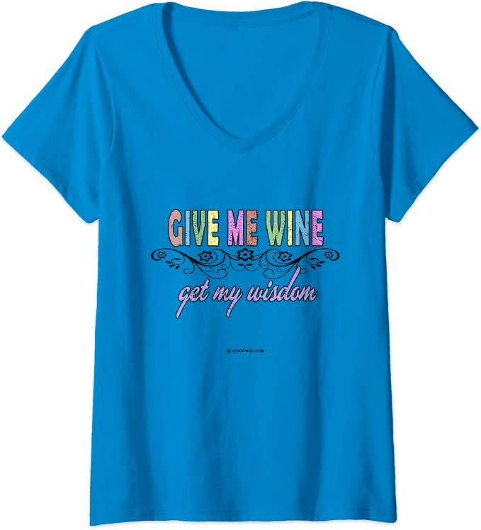 Womens Give Me Wine Get My Wisdom Funny Alcohol Casual Drinking Top V-Neck T-Shirt