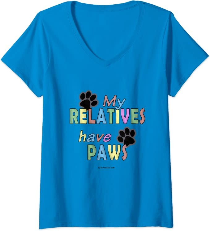 Womens My Relatives Have Paws Casual Dog Lover Tee Fun Fashion Top V-Neck T-Shirt
