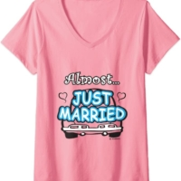 Womens Almost Just Married Bachelorette Party Bride To Be V-Neck T-Shirt