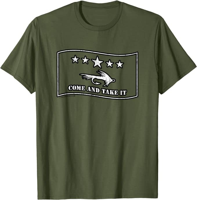 Come and Take It Fly Fishing Lure Fun Gift Adults & Kids T-Shirt